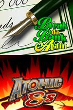 Break da Bank Again & Atomic 8s