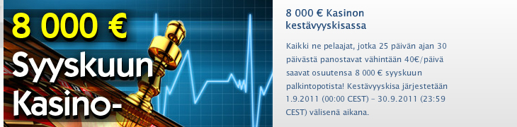Casinohuoneella syyskuussa 8000 euron kestävyyskisa