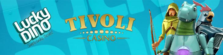 Kaksi uutta casinoa: LuckyDino ja TivoliCasino