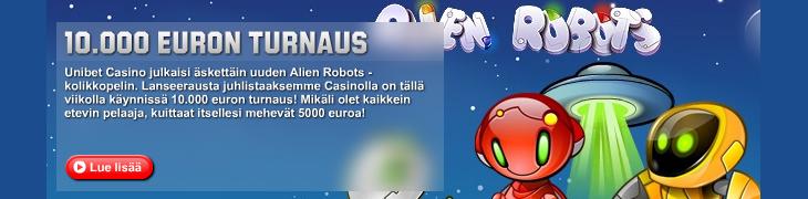 Unibetin casinolla 10.000 euron Alien Robots -turnaus