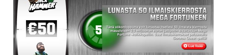 Lunasta Unibetilta 50 ilmaiskierrosta Mega Fortuneen